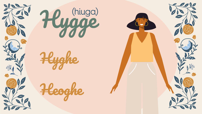 cum se pronunță hygge